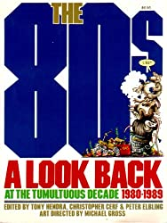 The 80s: A Look Back at the Tumultuous Decade 1980-1989