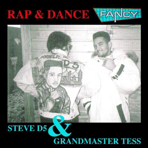 Rap & Dance (feat. Steve D5, Grandmaster Tess) [Hit - Collection Tess