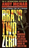 img - for Bravo Two Zero: The Harrowing True Story of a Special Forces Patrol Behind the Lines in Iraq book / textbook / text book
