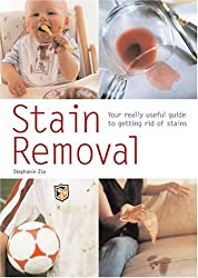 Stain Removal: Your Really Useful Guide to Getting Rid of Stains (Pyramid Paperbacks)