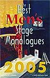The Best Men's Stage Monologues 2005, D. L. Lepidus, 1575254298