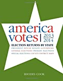America Votes 31: Election Returns by State, 2013-2014