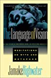 The Language of Vision: Meditations on Myth and Metaphor