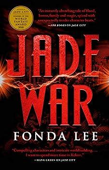 Jade War (The Green Bone Saga) Hardcover – July 23, 2019 by Fonda Lee (Author)