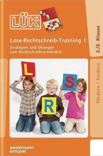 LÜK: Lese-Rechtschreibtraining 1: Strategien und Übungen zum Rechtschreibverständnis Broschüre – 1. Juli 2010 Sabine Graebner-Schalinski Westermann Lernspielverlage 3837748936 Baden-Württemberg