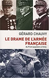 Le drame de l'armée française : Du Front populaire à Vichy