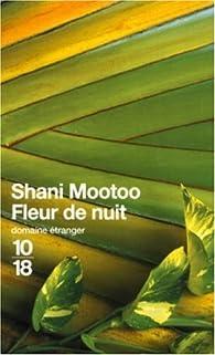 Fleur de nuit par Shani Mootoo