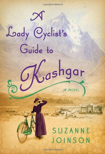 Image of A Lady Cyclist's Guide to Kashgar: A Novel