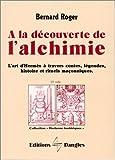 Image de A la découverte de l'alchimie : L'Art d'Hermes à travers les contes, légendes...
