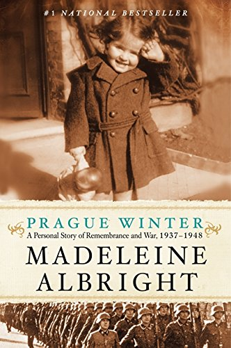 Book cover from Prague Winter: A Personal Story of Remembrance and War, 1937-1948 by Madeleine Albright