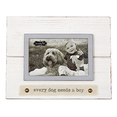 Mud Pie Every Dog Needs A Boy Frame