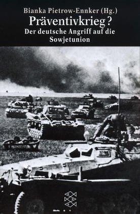 Präventivkrieg?: Der deutsche Angriff auf die Sowjetunion