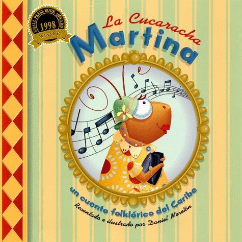la-cucaracha-martina-un-cuento-folklorico-del-caribe-spanish-language-edition-spanish-edition