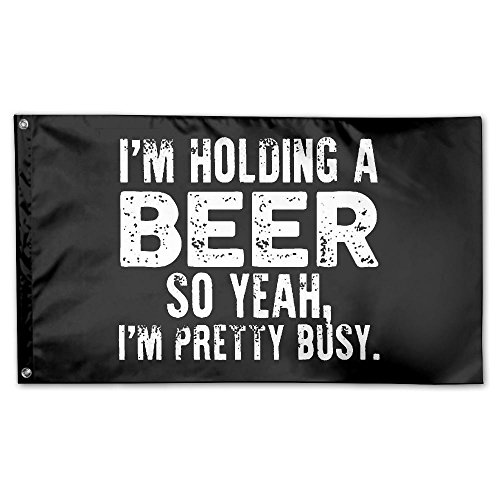 UDSNIS I'm Holding A Beer So Yeah I'm Pretty Busy Garden Flag 3 X 5 Flag For House Decorative Banner Black