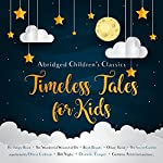 Timeless Tales for Kids | E. Nesbit,Charles Dickens,Lewis Carroll,Rudyard Kipling