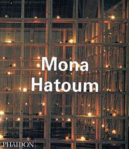 Mona Hatoum (Contemporary Artists (Phaidon))