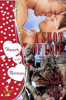 A Shot of Love Anthology by [Davis, Mark , Winters, Solera , Stills, GE, Shaw, DJ]