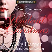 I'm Dreaming of an Undead Christmas | Molly Harper