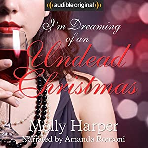 I'm Dreaming of an Undead Christmas Hörbuch