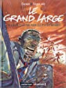Le Grand Large, tome 1 : Vieillir, c'est pas pour les p'tites natures par Soufflard