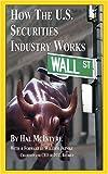 How the U.S. Securities Industry Works 9780966917819