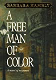 A Free Man of Color, Barbara Hambly, 0553102583