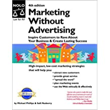 Marketing Without Advertising: Inspire Customers to Rave About Your Business to Create Lasting Success, Fourth Edition