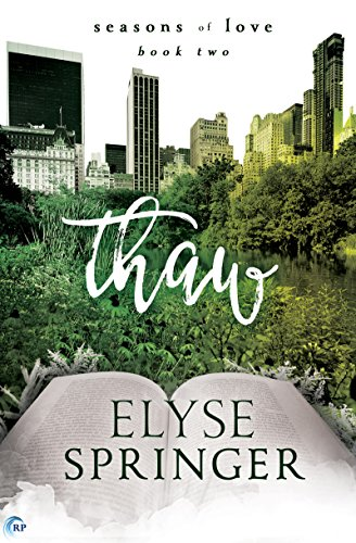 Thaw (Seasons of Love) by [Springer, Elyse]