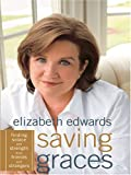 Saving Graces, Elizabeth Edwards, 0786291672