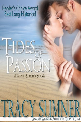 Here's A Free Excerpt From Tracy Sumner's <b><i>Tides of Passion</i></b>, Our Romance of the Week Sponsor