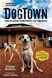DogTown, Stefan Bechtel, 1426206429