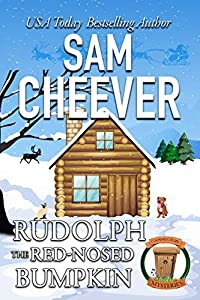 Rudolph the Red-Nosed Bumpkin (Country Cousin Mysteries Book 4)