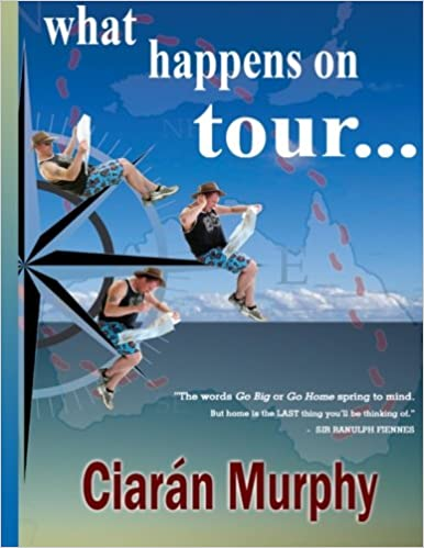 What Happens on Tour...: Ciaran Murphy: 9780957269309 ...