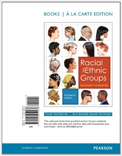 Racial and ethnic groups by schaefer, richard t. (pearson, 2011.
