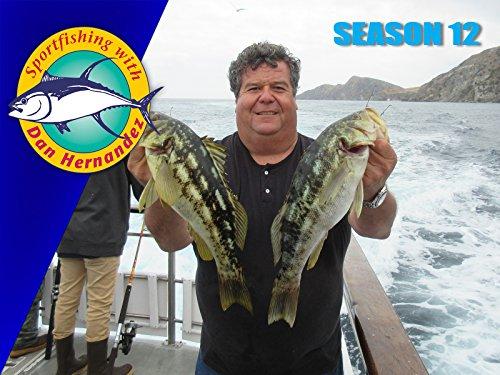 Sport Fishing With Dan Hernandez Dan Hernandez