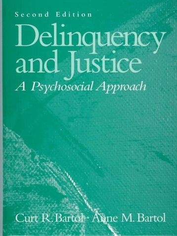Delinquency and Justice: A Psychosocial Approach (2nd Edition)