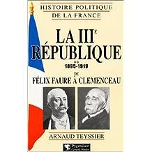 3ÈME RÉPUBLIQUE 1895-1919 T02: FÉLIX FAURE À...