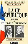 La IIIe république, 1895-1919 par Teyssier