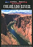 Discoveries...America Special Edition, Colorado River