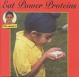Eat Power Proteins, Cindy Devine Dalton, 1559163046