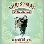 Christmas on Mill Street: A Novel | Joseph Walker