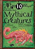 img - for Mythical Creatures You Wouldn't Want to Meet (Top Ten Worst) book / textbook / text book