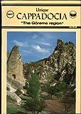 "Unique CAPPADOCIA ""The Goreme region"" (Art Historian and Professional Guide)"