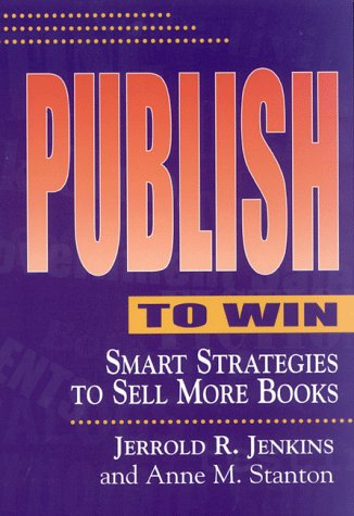 Publish to Win: Smart Strategies to Sell More Books