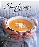 Simply Soups, Sophie Brissaud, 1844300390