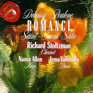 Romance: Music for Clarinet and Piano by Saint-Saens, Debussy, Poulenc, (Richard Stoltzman Clarinet)