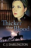 Thicker than Blood (Thicker than Blood series Book 1)