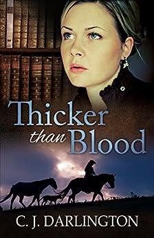 Thicker than Blood (Thicker than Blood series Book 1) (English Edition) por [Darlington, C. J.]