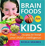 Brain Foods for Kids, Nicola Graimes, 0553383353