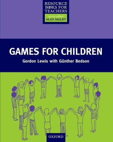 Games for Children (Resource Books for Teachers)